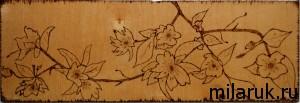 """""""Ветка сакуры"""" - выжигание по дереву : ручная работа"""